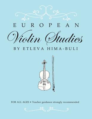 European Violin Studies  by  Etleva Hima-Buli