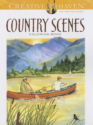 Creative Haven Country Scenes Coloring Book  by  Dot Barlowe