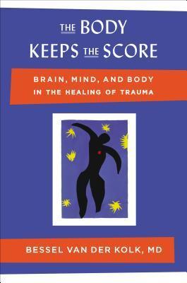 Stres traumatico. Gli effetti sulla mente, sul corpo  e sulla societa delle esperienze intolleralibi .sulla societa  by  Bessel A. van der Kolk