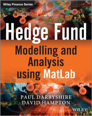 Hedge Fund Analysis and Modelling Using C++ and Website  by  Paul Darbyshire