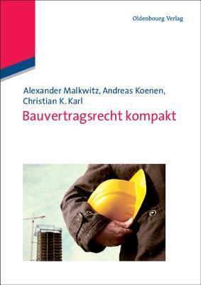 Bauvertragsrecht kompakt  by  Alexander Malkwitz