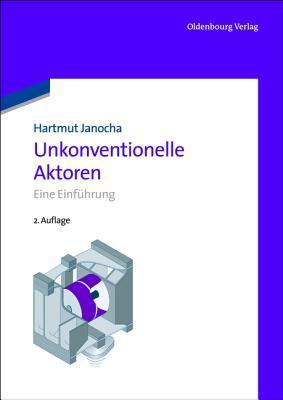 Unkonventionelle Aktoren: Eine Einfuhrung Hartmut Janocha