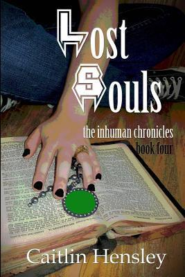 Lost Souls  by  Caitlin Hensley