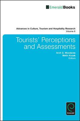 Tourists Behaviors and Evaluations G. Woodside Arch