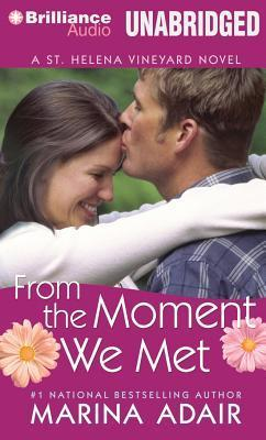 From the Moment We Met (St. Helena Vineyard, #5)  by  Marina Adair