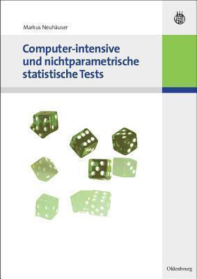 Computer-Intensive Und Nichtparametrische Statistische Tests Markus Neuhauser
