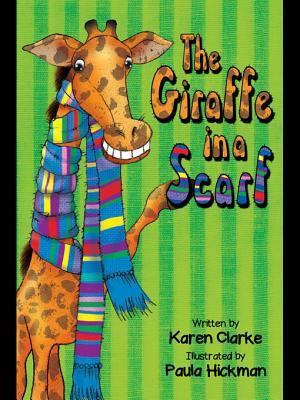 The Giraffe in a Scarf  by  Karen  Clarke