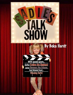Sadies Talk Show  by  Beka Hardt
