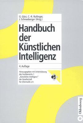 Handbuch Der Kunstlichen Intelligenz  by  Günther Görz