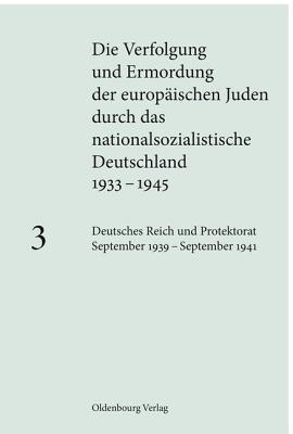 Deutsches Reich Und Protektorat September 1939 - September 1941  by  Andrea Low