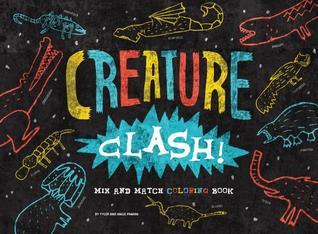 Creature Clash! Mix and Match Coloring Book  by  Angie Panian