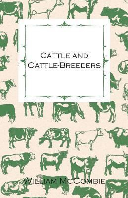 Cattle And Cattle Breeders William McCombie