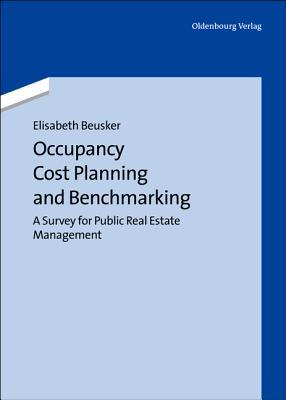 Occupancy Cost Planning and Benchmarking Elisabeth Beusker