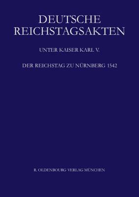 Der Reichstag Zu Nurnberg 1542  by  Silvia Schweinzer-Burian