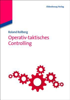 Operativ-Taktisches Controlling  by  Roland Rollberg