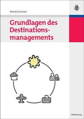 Grundlagen Des Destinationsmanagements Bernd Eisenstein