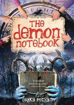 The Demon Notebook (The Demon Notebook, #1) Erika McGann