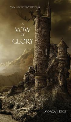 A Vow of Glory Morgan Rice
