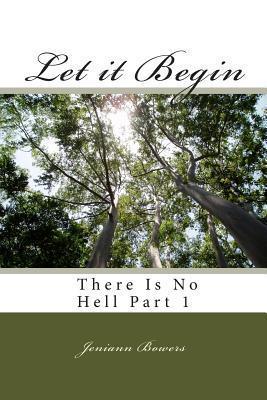 Let It Begin: Part 1  by  Poet J. Bowers