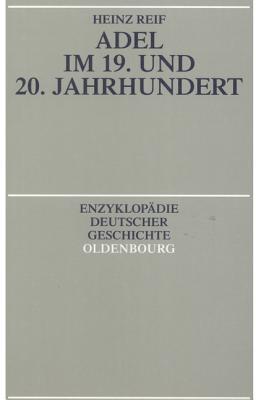 Adel Im 19. Und 20. Jahrhundert Heinz Reif
