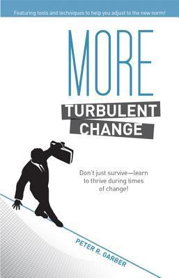 More Turbulent Change  by  Peter Garber