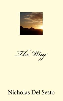 The Way Nicholas Del Sesto