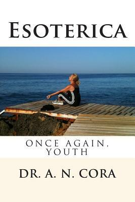 Esoterica  by  A.N. Cora