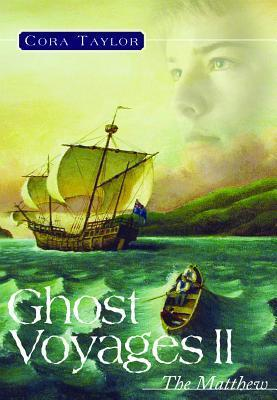 Ghost Voyages II: The Matthew Cora Taylor