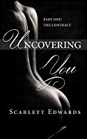 Uncovering You: Part One: The Contract