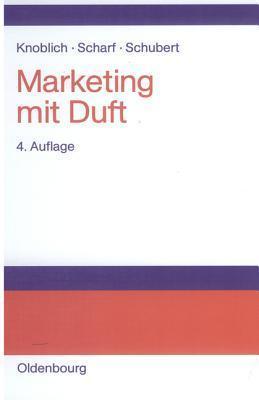 Marketing Mit Duft  by  Hans Knoblich