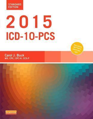 2016 ICD-10-PCs Standard Edition  by  Carol J. Buck
