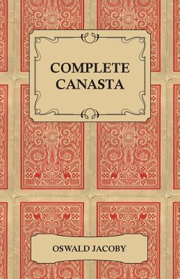 Complete Canasta Oswald Jacoby