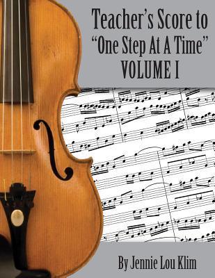 One Step at a Time - The Teachers Guide: Violin Book I  by  Jennie Lou Klim
