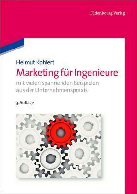 Marketing Fur Ingenieure Helmut Kohlert