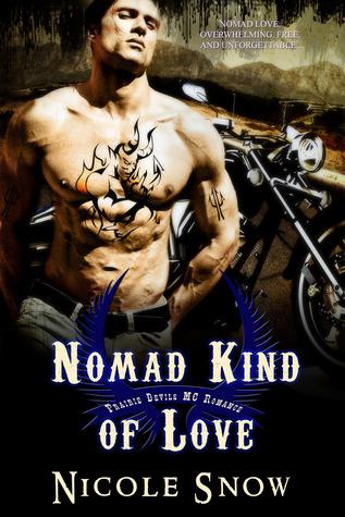 Nomad Kind of Love (Prairie Devils MC #2) Nicole Snow