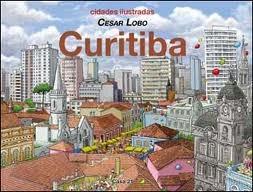Curitiba (Cidades Ilustradas, #3)  by  CESAR LOBO