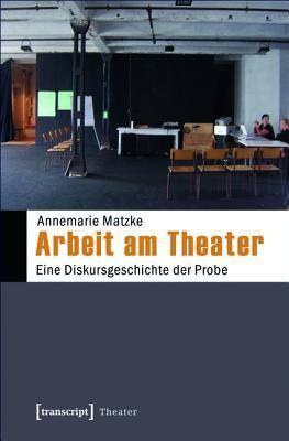 Auftritte: Strategien Des In-Erscheinung-Tretens in Kunsten Und Medien Annemarie Matzke