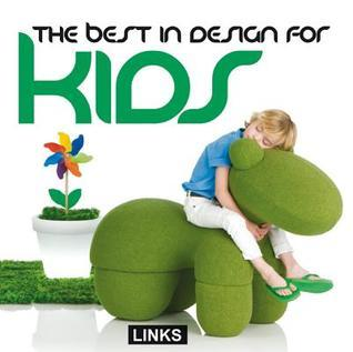The Best in Design for Kids  by  Carles Broto