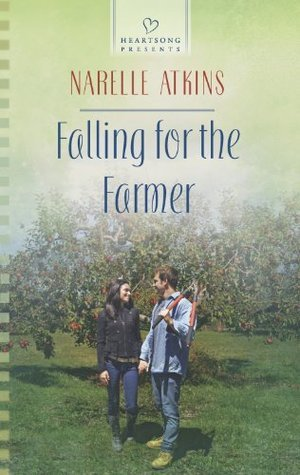 Falling For The Farmer Narelle Atkins
