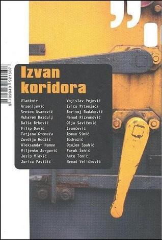 Izvan koridora  by  Vladimir Arsenijević