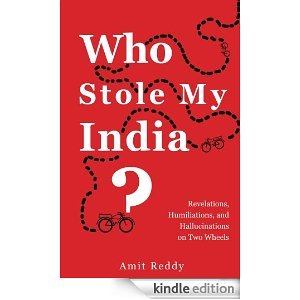 Who Stole My India?  by  Amit Reddy
