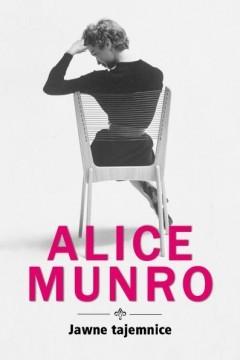 Jawne tajemnice  by  Alice Munro