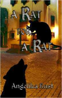 A Rat for a Rat (Tales of Istonnia #2)  by  Angelika Rust