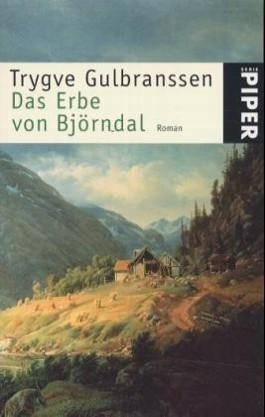 Das Erbe Von Björndal  by  Trygve Gulbranssen