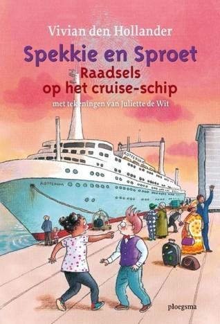 Spekkie en Sproet, Raadsels op het cruise-ship  by  Vivian den Hollander