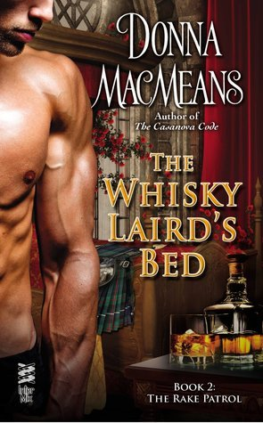 The Whisky Lairds Bed (The Rake Patrol, #2)  by  Donna MacMeans