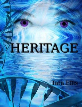 Heritage  by  Tara Ellis