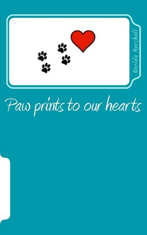 Paw Prints to Our Hearts: Anthology of Animal Stories: Factual, Fictional and Mythical the S.T.A.R.S Active Writers by Nerida Marshall