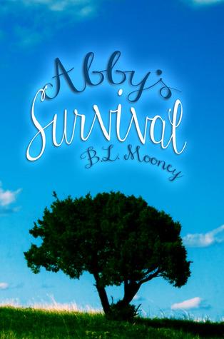 Abbys Survival (Liv, #2)  by  B.L. Mooney