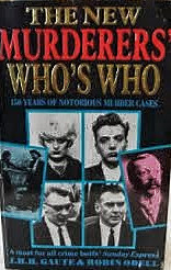 The New Murderers Whos Who  by  J.H.H. Gaute